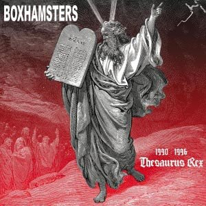 BOXHAMSTERS - THESAURUS REX