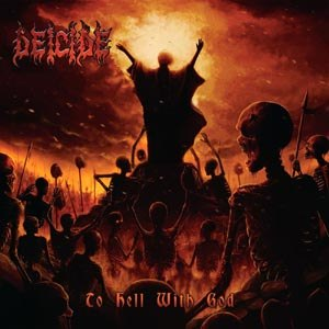 DEICIDE - TO HELL WITH GOD (FIRE SPLATTER/BF 2016)