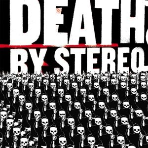 DEATH BY STEREO - INTO THE VALLEY OF DEATH (BF 2016)