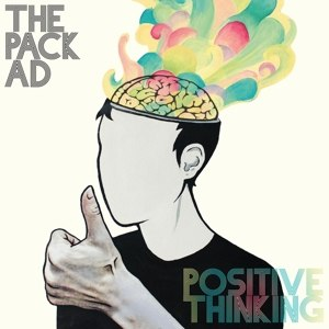 PACK A.D., THE - POSITIVE THINKING