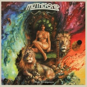 MOTHERSHIP - HIGH STRANGENESS (LTD)