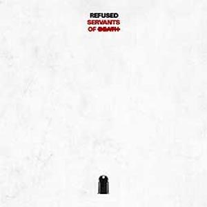 REFUSED - SERVANTS OF DEATH EP LIMITED EDITIO