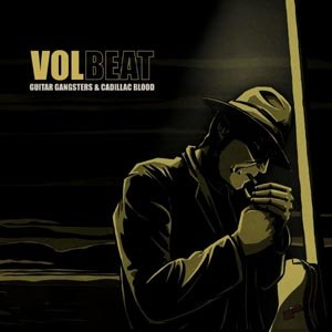 VOLBEAT - GUITAR GANGSTERS & CADILLAC...