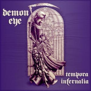 DEMON EYE - TEMPORA INFERNALIA (CLEAR)