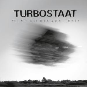 TURBOSTAAT - DIE TRICKS DER VERLIERER