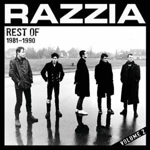 RAZZIA - REST OF 1981-90 VOL.2