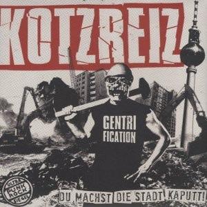 KOTZREIZ - DU MACHST DIE STADT KAPUTT