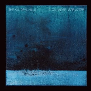 KILL DEVIL HILLS - IN ON NEAR UNDER WATER