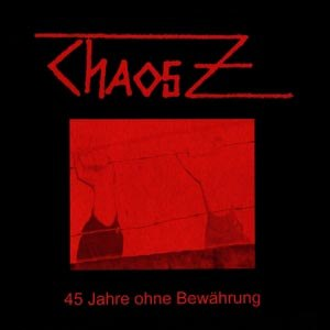 Chaos Z - Dunkle Strassen (1981 - 1995 Komplett.)