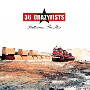 36 CRAZYFISTS - BITTERNESS THE STAR