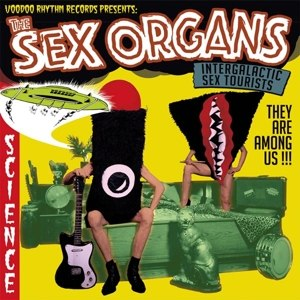 SEX ORGANS, THE - INTERGALACTIC SEX TOURISTS