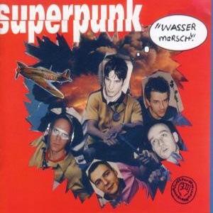SUPERPUNK - WASSER MARSCH!