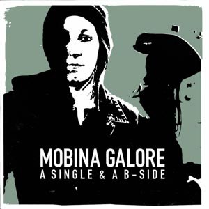 MOBINA GALORE - A SINGLE & A B-SIDE