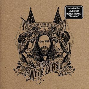 WHITE BUFFALO, THE - ONCE UPON A TIME IN THE WEST