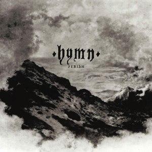 HYMN - PERISH (GREY)