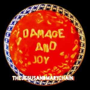 JESUS AND MARY CHAIN, THE - DAMAGE AND JOY (MC)