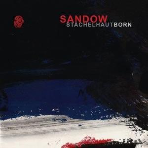 SANDOW - STACHELHAUT