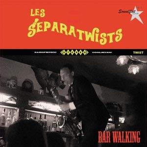 LES SEPARATWISTS - BAR WALKING