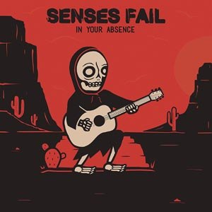 SENSES FAIL - IN YOUR ABSENCE EP