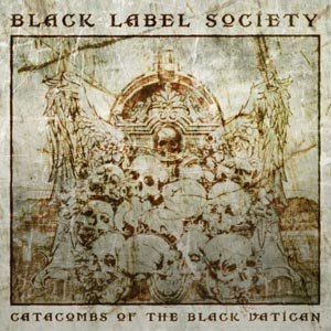 BLACK LABEL SOCIETY - CATACOMBS OF THE BLACK VATICAN (COLOURED)