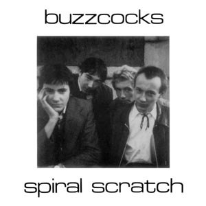 BUZZCOCKS - SPIRAL SCRATCH EP