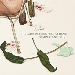 PAINS OF BEING PURE AT HEART, THE - SIMPLE & SURE