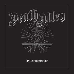 DEATH ALLEY - LIVE AT ROADBURN