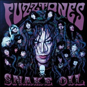 FUZZTONES, THE - SNAKE OIL
