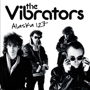 VIBRATORS, THE - ALASKA 127