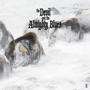 DEVIL AND THE ALMIGHTY BLUES, THE - II