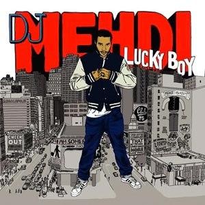 DJ MEHDI - LUCKY BOY - 10TH ANNIVERSARY EDITION