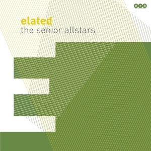 SENIOR ALLSTARS, THE - ELATED