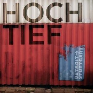 HOCH/TIEF - DETROIT-> STUTTGART
