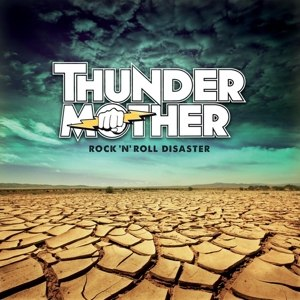THUNDERMOTHER - ROCK 'N' ROLL DISASTER (YELLOW)