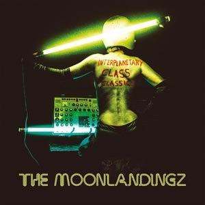 MOONLANDINGZ, THE - INTERPLANETARY CLASS CLASSICS
