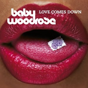 BABY WOODROSE - LOVE COMES DOWN (PURPLE VINYL)