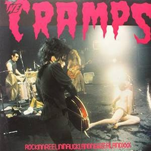 CRAMPS, THE - ROCKINNREELIN...