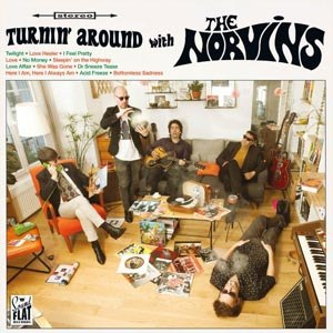 NORVINS, THE - TURNIN' AROUND WITH...
