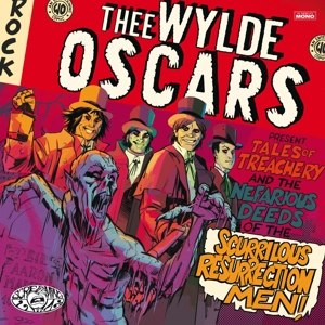 THEE WYLDE OSCARS - TALES OF TREACHERY AND THE NEFARIOUS DEEDS OF...