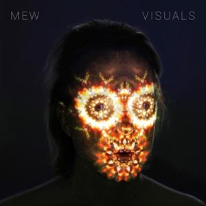 MEW - VISUALS (LTD)
