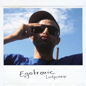 EGOTRONIC - LUSTPRINZIP (REISSUE)