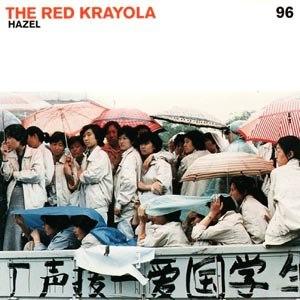 RED KRAYOLA, THE - HAZEL