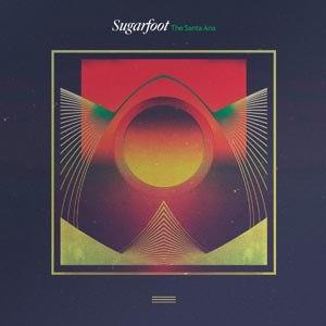 SUGARFOOT - THE SANTA ANA