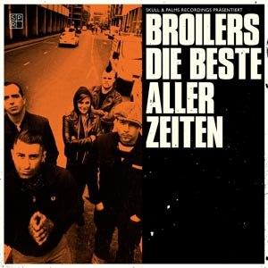BROILERS - DIE BESTE ALLER ZEITEN