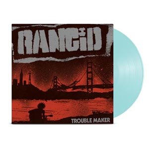 RANCID - TROUBLE MAKER (BLUE)