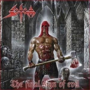 SODOM - THE FINAL SIGN OF EVIL!