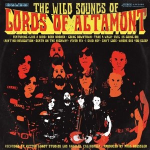 LORDS OF ALTAMONT, THE - THE WILD SOUNDS OF THE LORDS OF ALT