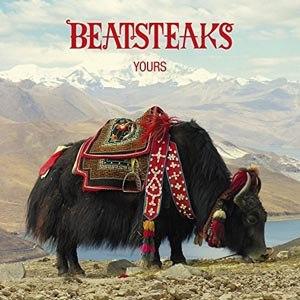 BEATSTEAKS - YOURS (DU BIST DELUXE)