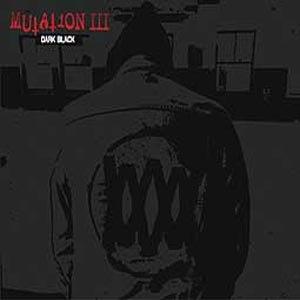 MUTATION - MUTATION III: DARK BLACK