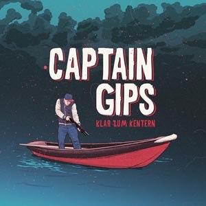 CAPTAIN GIPS - KLAR ZUM KENTERN